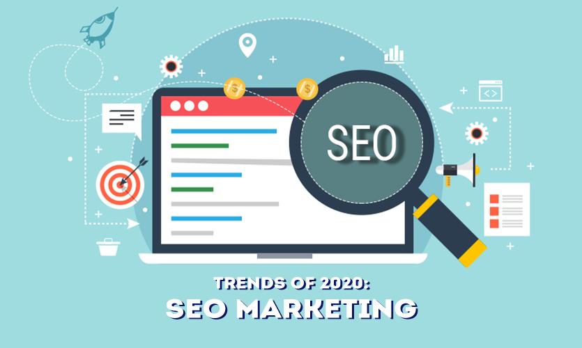 Trends of 2020 SEO Marketing
